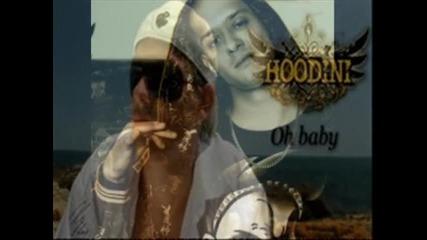 Hoodini Oh baby +превод Ходини Ох Бейби