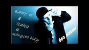 Icaka & Gangsta feat Baby G без маски