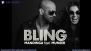 Mandinga ft Muneer - Bling [2013]