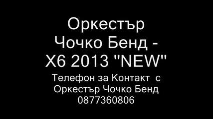 Ork Chochko Bend X6 - 2013 new