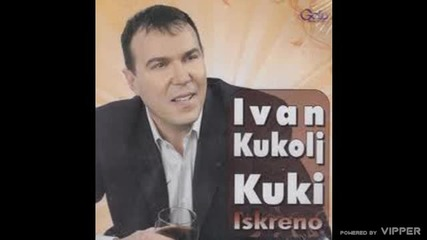 Ivan Kukolj Kuki - Nek ti sude - (Audio 2010)