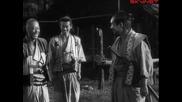 Седемте самураи (1954) бг субтитри ( Високо Качество ) Част 5 Филм