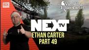 NEXTTV 015: The Vanishing of Ethan Carter (Част 49) Максим от Бяла Слатина