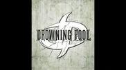 Drowning Pool - Over My Head (2010)