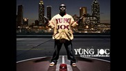 New Yung Joc - You Don_t Know Bout it ( Remix ) Feat. Travis Parter ( 2o11 )
