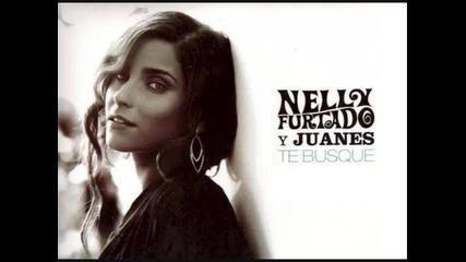 Nelly Furtado ft. Juanes - Te Busqu
