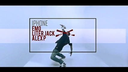 EMO & LITER JACK & ALEX P. - iPHONE (Official HD Video) (Mitko Beats / FM Album 2016)