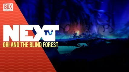 NEXTTV 031: Ревю: Ori and the Blind Forest