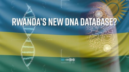Rwanda's potential new citizen database is a world first
