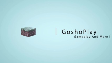 Goshoplay Intro - By Salatata