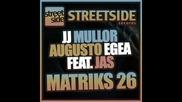 Jj Mullor & Augusto Egea Ft. Jas - Matriks 26 (original Mix)