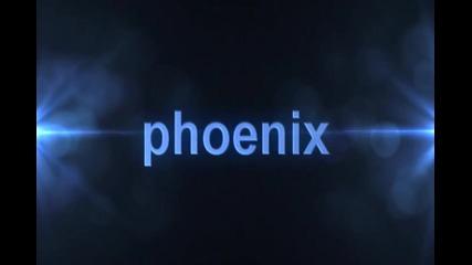 Phoenix Intro