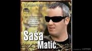Sasa Matic - Jovano Jovanke - (Audio 2010)