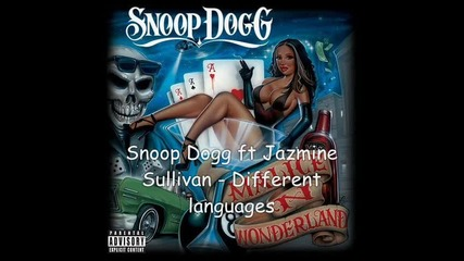 Snoop dogg - Different Languages