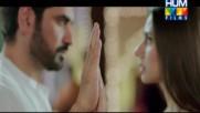 Tere Bina Jeena - Bin Roye - Mahira Khan Humayun Saeed - Rahat Fateh Ali Khan