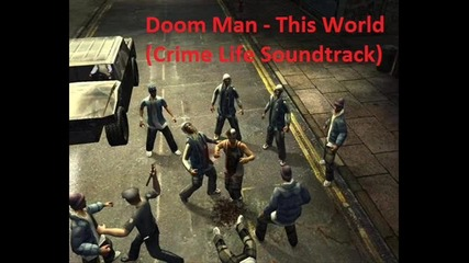 Doom Man - This World (crime Life Soundtrack)