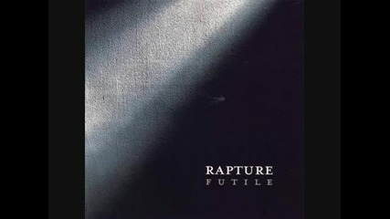 Rapture - Someone I (don't) Know