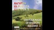 Vladimir Kuzov - Izlel E Delyo Haidutin (The Folk Magic of Rodopa 1)