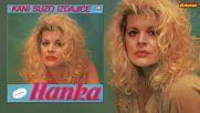 Hanka Paldum - Trazis me kad je kasno sve - Hq Audio - 1989