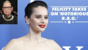 Why Felicity Jones wanted to play Ruth Bader Ginsburg