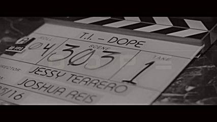 T.i. feat. Marsha Ambrosius - Dope *зад кулисите*