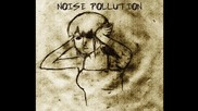 Noise Pollution - Nobody Else
