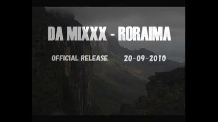 Da Mixxx - Roraima (promo Mix)