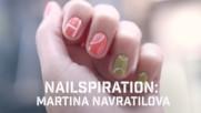 Вдъхновение за маникюр: Мартина Навратилова