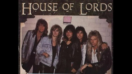 House of Lords - Love dont Lie