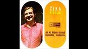 Zika Nikolic - Ako me nekada sretnes