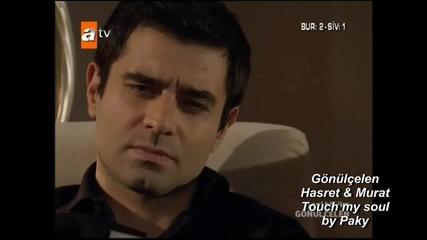 Hasret & Murat - Touch my soul