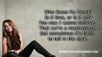 Who Owns My Heart by Miley Cyrus with Lyrics On Screen