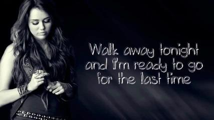 Miley Cyrus - Take me along.lyrics on the screen