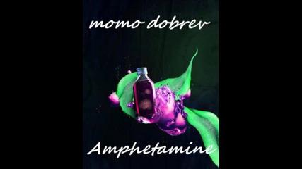Momo Dobrev - Amphetamine (original Mix)