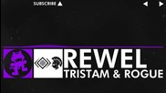 [dubstep] Tristam & Rogue - Rewel [monstercat Free Ep Release]