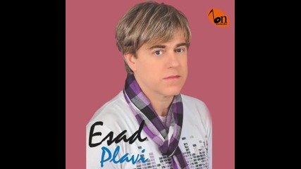 Esad Plavi - Priznati (BN Music)