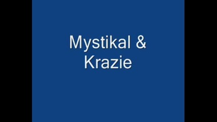 Mystikal And Krazie.wmv