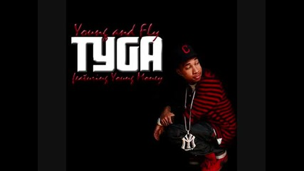 Tyga - Young and Fly ft. Young Money New