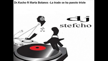 Dr. Kucho - La Tarde Se Ha Puesto Triste (original Mix)