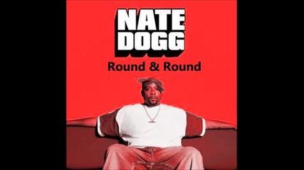 Nate Dogg - Round & Round