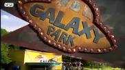 Парк Галактика - Епизод 143 и 144