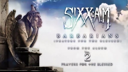 Sixx: A. M. - Barbarians ( Official Audio)