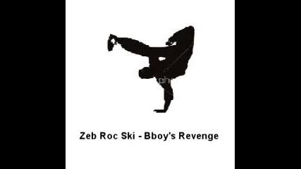 Zeb Roc Ski - Bboy_s Revenge