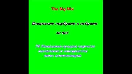 The Big Mix