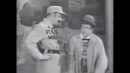 Abbott and Costello- Whos On First?
