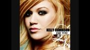 Kelly Clarkson - Did You ( Превод)