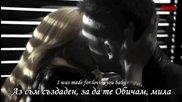 ® Kiss - I Was Made For Loving You « Създаден Съм, За Да Те Обичам » + bg превод
