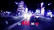 "Dj Layla feat. Nestea "" Kill Me Or Kiss Me"" ( Lyric Video)"