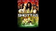 Reggae - Shottas Soundtrack - Spragga Benz Lady Saw