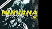 Nirvana - Live At The Hollywood Rock Festival Rio`1993 Full (remastered Audio)